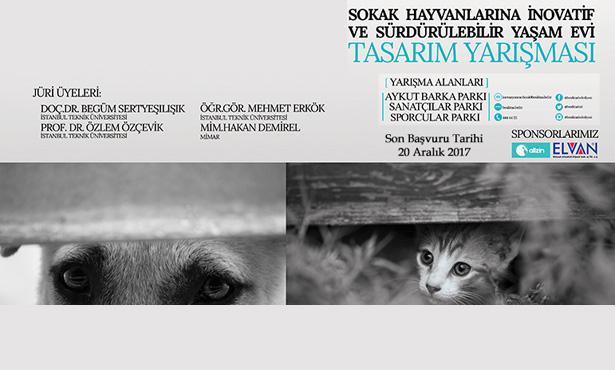 Sokak Hayvanlarına İnovatif ve Sürdürülebilir Yaşam Evi Tasarım Yarışması