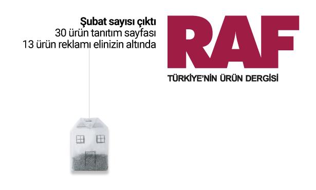Türkiye'nin Ürün Dergisi RAF'ın Şubat Sayısı Çıktı!