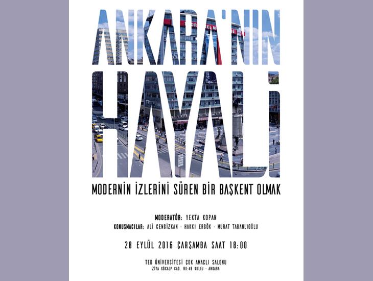 Ankara'nın Hayali: Modern'in İzlerini Süren Bir Başkent Olmak