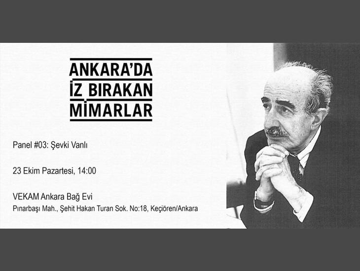 Ankara'da İz Bırakan Mimarlar: Şevki Vanlı