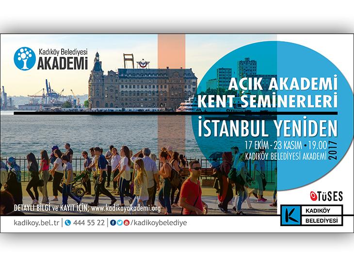 Açık Akademi Kent Seminerleri: İstanbul Yeniden