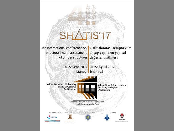 4. Uluslararası Ahşap Yapıların Yapısal Değerlendirilmesi Sempozyumu (SHATIS'17)