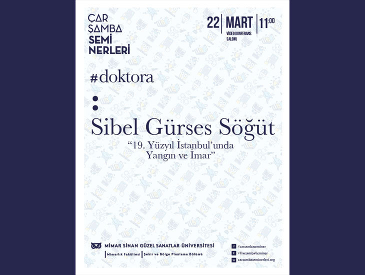 """Çarşamba Seminerleri: """"19. Yüzyıl İstanbul'unda Yangın ve İmar"""""""