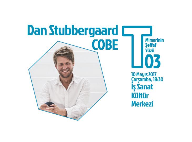 COBE'nin Kurucusu Dan Stubbergaard T Buluşmaları İçin 10 Mayıs'ta İstanbul'a Geliyor
