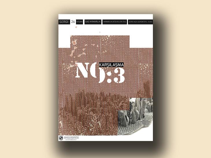 Karşılaşma No:3 Tasarım Pratikleri Sergisi