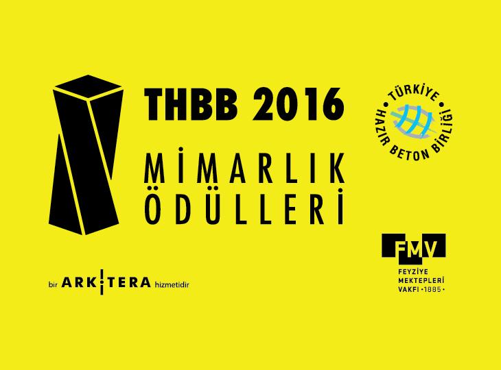 THBB 2016 Mimarlık Ödülleri Sergisi ve Ödül Töreni