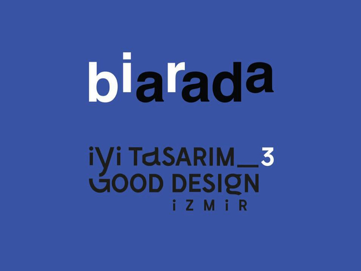 İyi Tasarım İzmir 3: Bir Arada
