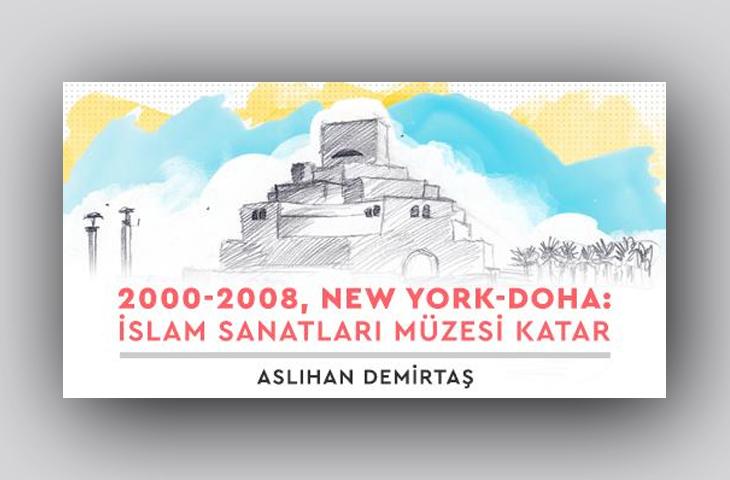 Mimarlık Seminerleri Dizisi - İslam Sanatları Müzesi Katar