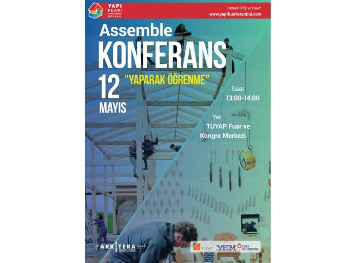 """Assemble Konferansı: """"Yaparak Öğrenme"""""""