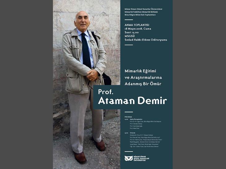 Mimarlık Eğitimi ve Araştırmalarına Adanmış Bir Ömür: Prof. Ataman Demir