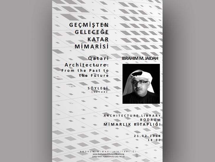 """İbrahim M. Jaidah: """"Geçmişten Geleceğe Katar Mimarisi"""""""