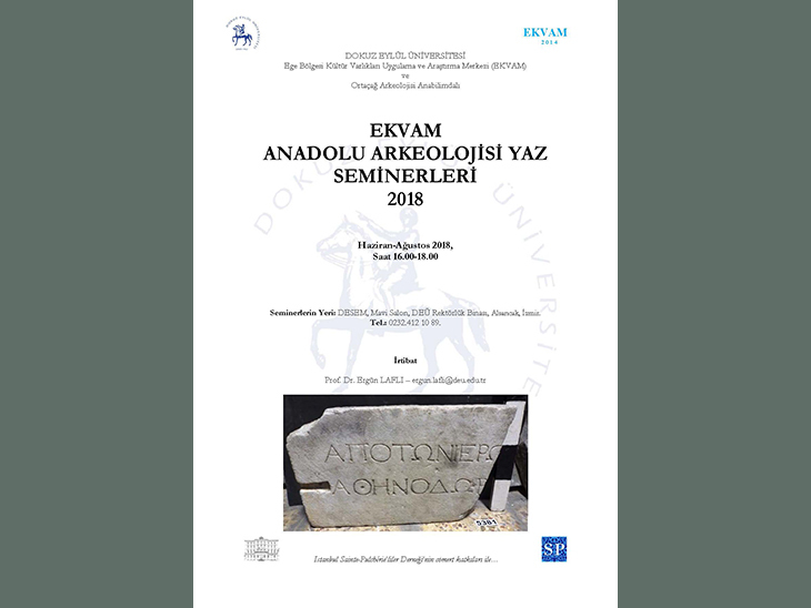 Ekvam 2018 Anadolu Arkeolojisi Yaz Seminerleri 3: İstanbul'da Geç Antik ve Bizans Dönemleri Araştırmaları