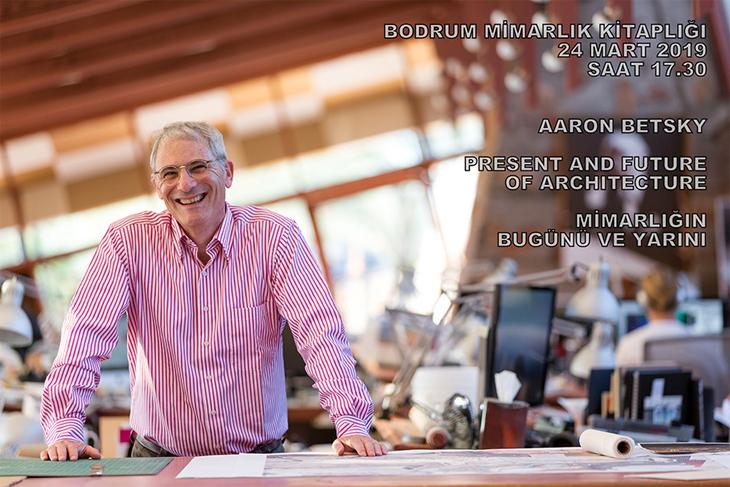 Aaron Betsky: Mimarlığın Bugünü ve Yarını