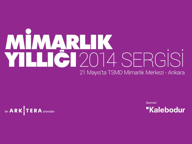Türkiye Mimarlık Yıllığı 2014 Ankara Sergisi