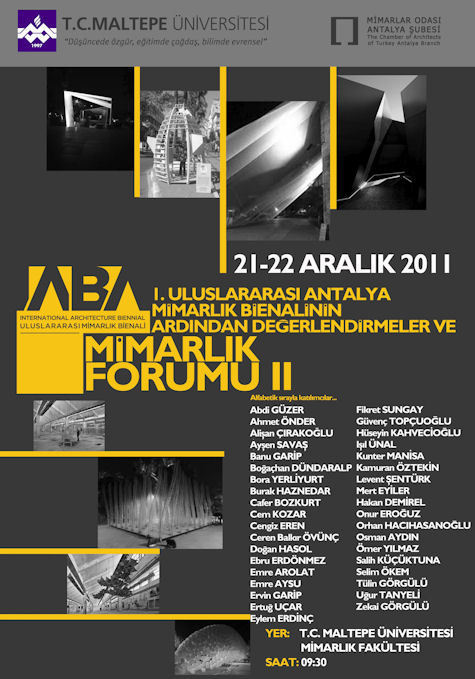 1. Uluslararası Antalya Mimarlık Bienali'nin Ardından Değerlendirmeler ve Mimarlık Forumu II