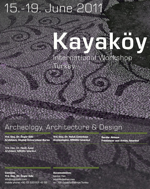 Kayaköy International Workshop: Archeology, Architecture & Design
