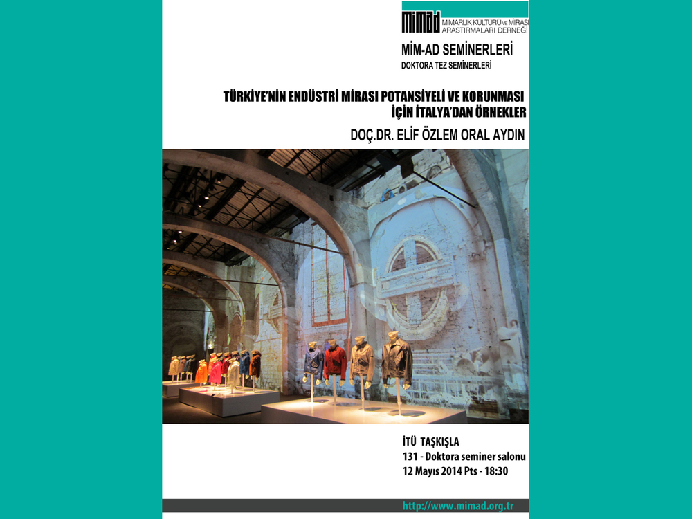 MİMAD Doktora Tezi Seminerleri: Türkiye'nin Endüstri Mirası Potansiyeli ve Korunması için İtalya'dan Örnekler