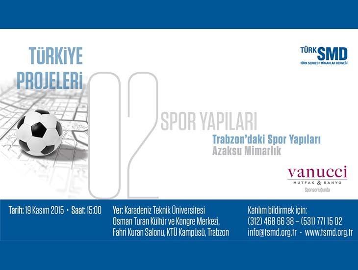 Türkiye Projeleri 2: Spor Yapıları Paneli
