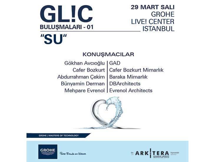 GL!C (GROHE Live!Center) Buluşmaları 01: Su