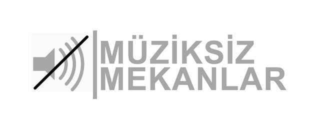 Müziksiz Mekanlar: Kent hayatının ortaya çıkardığı bir ihtiyaç