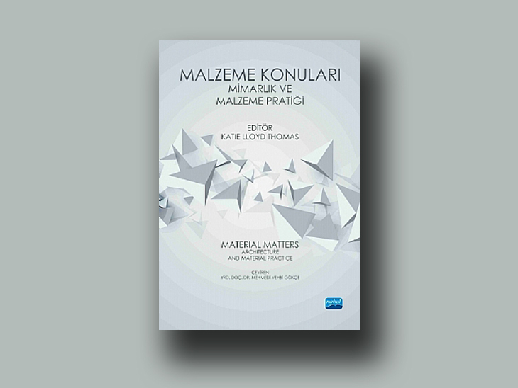 Malzeme Konuları: Mimarlık ve Malzeme Pratiği