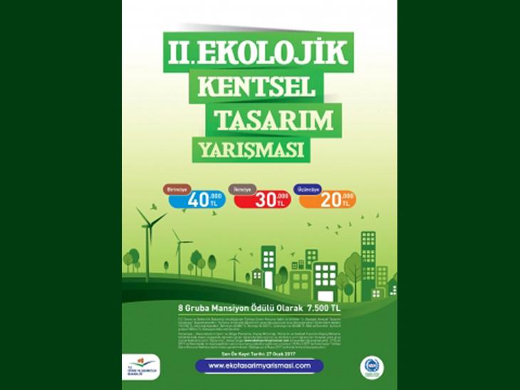 II. Ekolojik Kentsel Tasarım Yarışması Ön Değerlendirme Sonuçları Açıklandı