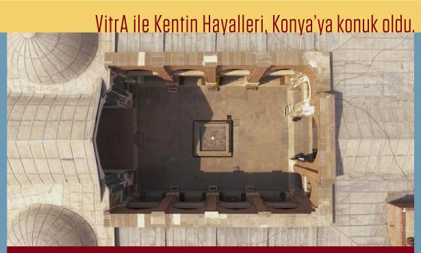 VitrA ile Kentin Hayalleri: Konya