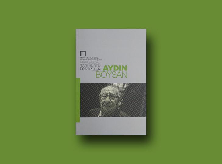 Mimarlar Odası Tarihinden Portreler / Aydın Boysan