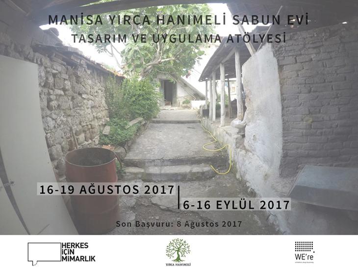 """""""Manisa Yırca Hanımeli Sabun Evi"""" Tasarım ve Uygulama Atölyesi"""