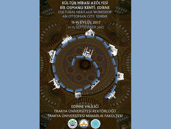 Kültür Mirası Atölyesi - Bir Osmanlı Kenti: Edirne
