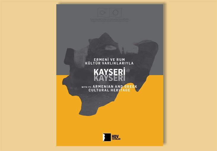 'Ermeni ve Rum Kültür Varlıklarıyla Kayseri' Kitabı Erişime Açıldı