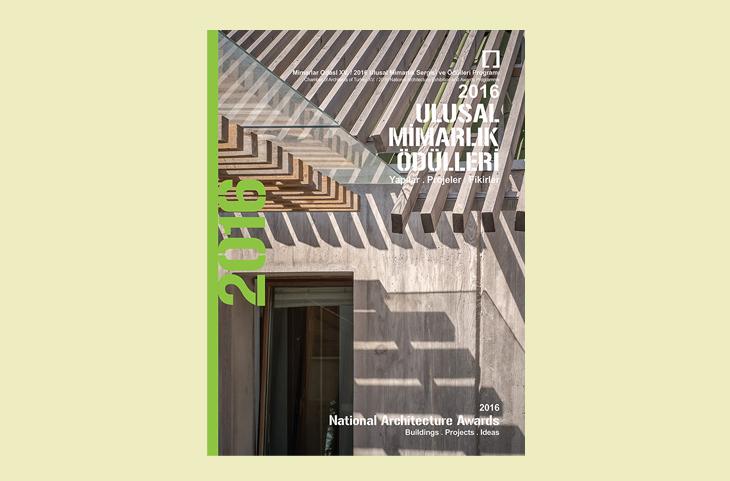 2016 Ulusal Mimarlık Ödülleri: Yapılar, Projeler, Fikirler