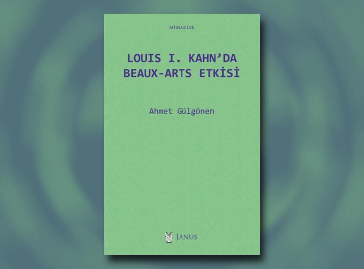 Louis I. Kahn'da Beaux-Arts Etkisi