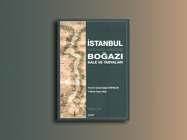 İstanbul Boğazı Kale ve Tabyaları