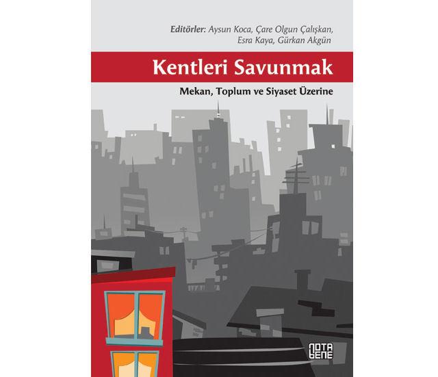 """""""Kentleri Savunmak"""" Kitapçılarda"""