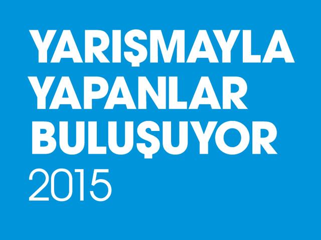 Yarışmayla Yapanlar Buluşuyor 2015 için Açık Çağrı