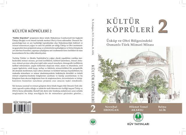 Kültür Köprüleri 2: Üsküp ve Ohri Bölgesindeki Osmanlı-Türk Mimari Mirası
