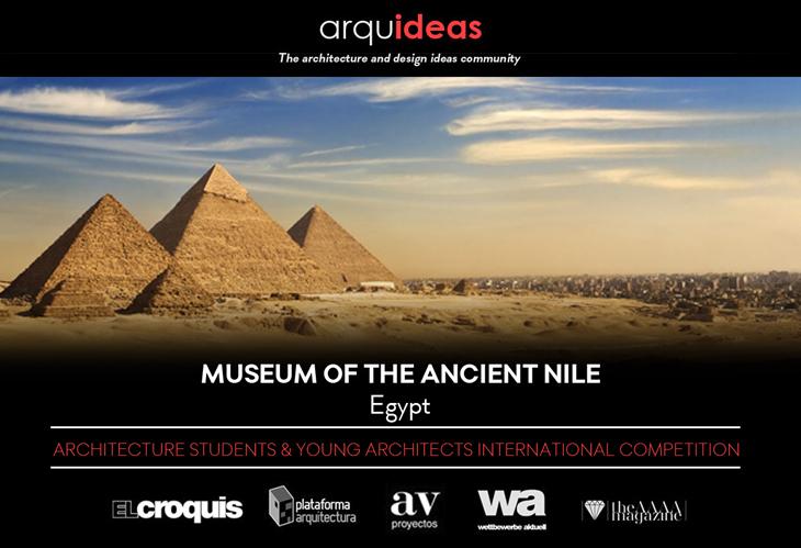 Antik Nil Nehri Muzesi/ Museum of the Ancient Nile (MoAN) Yarışması