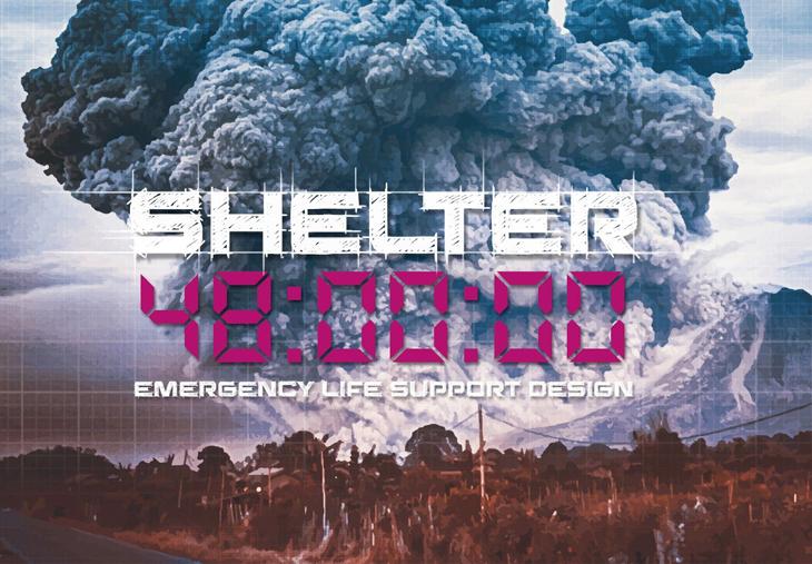 """Eleven Magazine - """"Shelter 48: Acil Yaşam Desteği Tasarımı"""""""