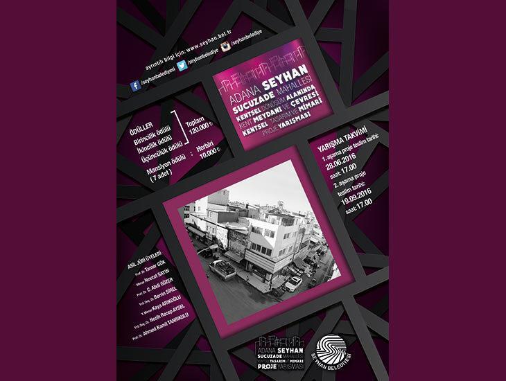 Adana - Seyhan Sucuzade Mahallesi Kentsel Dönüşüm Alanında Kent Meydanı ve Çevresi Kentsel Tasarım ve Mimari Proje Yarışması