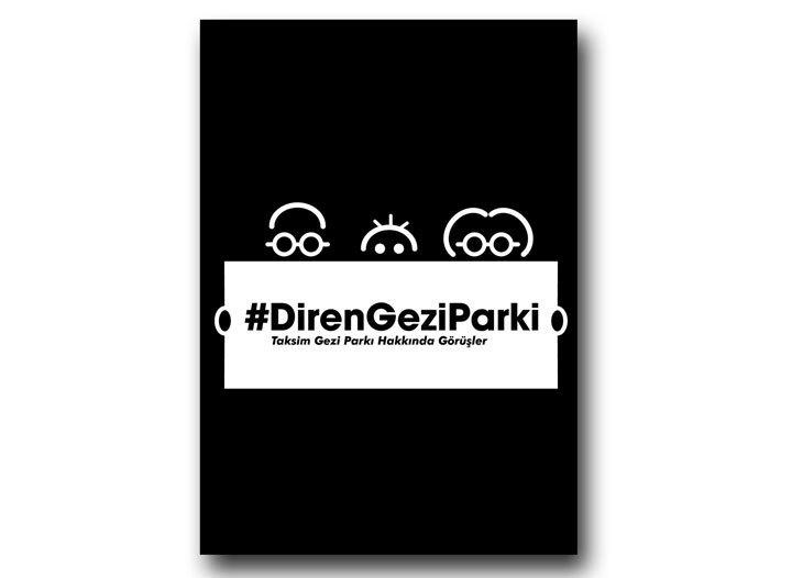 #DirenGeziParki Taksim Gezi Parkı Hakkında Görüşler