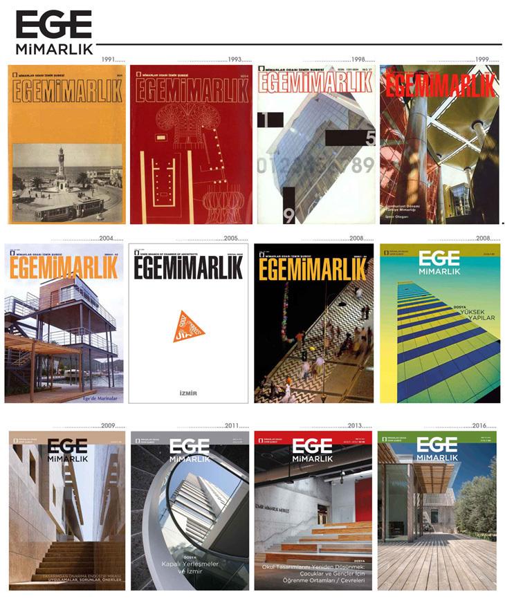 Ege Mimarlık Dergisi: Bugünü ve Yarını Üzerine