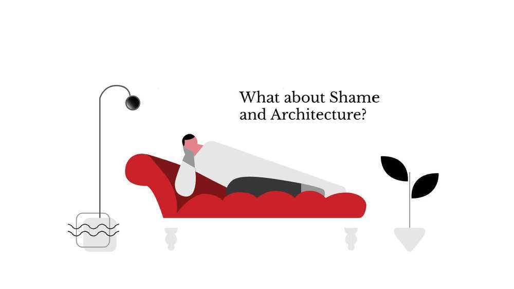 """Architecture of Shame"""