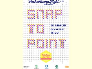 PechaKucha Night Eskişehir: Snap to Point