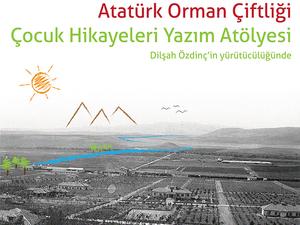 Atatürk Orman Çiftliği Çocuk Hikayeleri Yazım Atölyesi