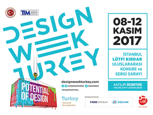 "Design Week Turkey 2017 Teması ""Potential of Design"""