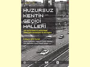 11. İstanbul Buluşmaları: Huzursuz Kentin Geçici Halleri (2. Gün)