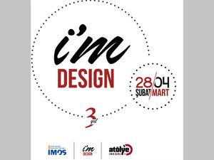 """""""I'm Design"""" Tasarım Haftası"""