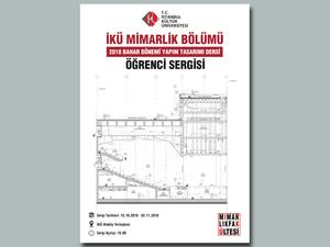 İKÜ Mimarlık Fakültesi - Yapım Tasarımı Sergisi
