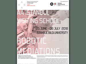 AA Istanbul Visiting School 2018: Robotic Mediations